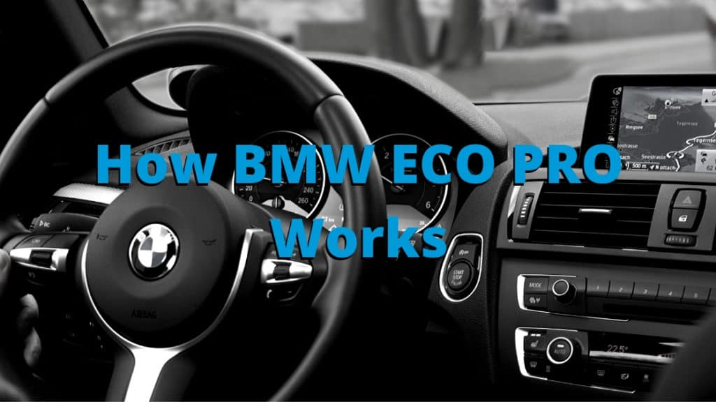 How BMW ECO PRO Works